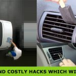 5 Amazing Yet Useless And Costly Hacks Which Will Increase You Car Life